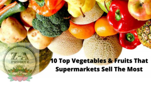 10-Top-Vegetables-Fruits-That-Supermarkets-Sell-The-Most